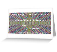 Merry Christmas RedBubblers Greeting Card