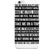 Make me feel good iPhone Case/Skin