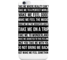 Make me feel good iPhone Case/Skin
