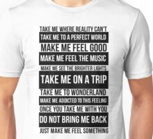 Make me feel good Unisex T-Shirt