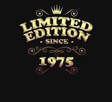Limited edition since 1975 Unisex T-Shirt