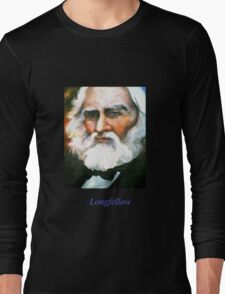 Henry Wadsworth Longfellow, American Poet Long Sleeve T-Shirt