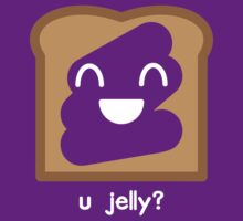 u jelly? by AlyOhDesign