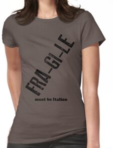 Fra-gi-le Womens Fitted T-Shirt
