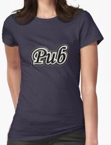 Pub B&W Womens Fitted T-Shirt