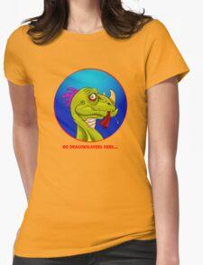 No Dragonslayers here... T-Shirt