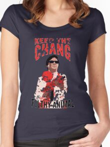 Keep The Chang You Filthy Animal Women's Fitted Scoop T-Shirt