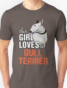 This Girl Loves Her Bull Terrier T-Shirt