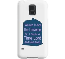 I Stole A Time Lord Samsung Galaxy Case/Skin