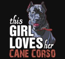This Girl Loves Her Cane Corso by 2E1K