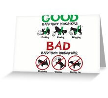 Good and Bad Barn Hunt Indicators Greeting Card