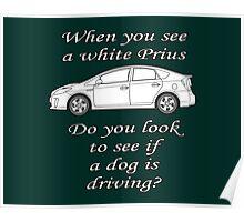 White Prius Poster