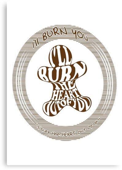 I'll burn you by puppaluppa