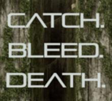 FLOAT, CATCH, BLEED, DEATH, STIFF, PUSH. Sticker