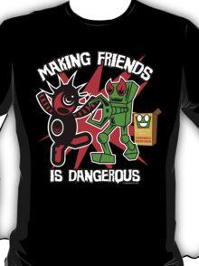 sighclops : making friends is dangerous T-Shirt