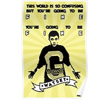 You're going to be fine - Watsky Poster