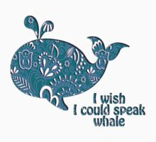 I wish I could speak Whale by MayaZ
