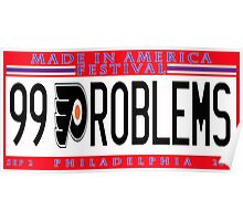99 PROBLEMS but MIA aint one Poster