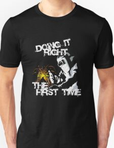 Doing it Right T-Shirt
