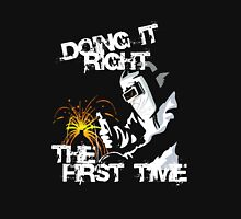 Doing it Right Unisex T-Shirt