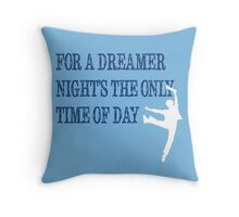 For a Dreamer. Throw Pillow