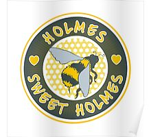Holmes sweet Holmes Poster