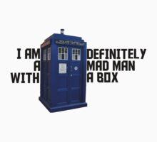 I Am Definitely A Mad Man With A Box  by BeadedDesigns