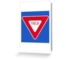 Yield Greeting Card