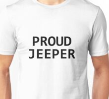 proud jeeper Unisex T-Shirt