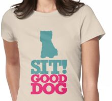 Sit! Good Dog Womens Fitted T-Shirt