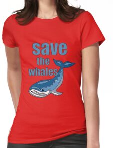 save the whales Womens Fitted T-Shirt