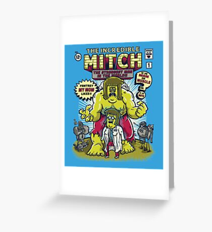 The Incredible Mitch Greeting Card
