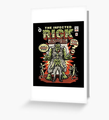 The Infected Rick Greeting Card