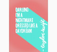 Darling I'm a Nightmare Unisex T-Shirt