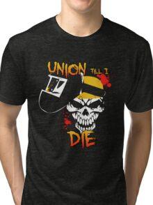 Union Till I Die Tri-blend T-Shirt