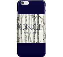 "Once Upon a Time (OUAT) - ""Magic is Coming."" iPhone Case/Skin"