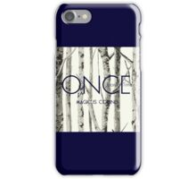 """Once Upon a Time (OUAT) - """"Magic is Coming."""" iPhone Case/Skin"""