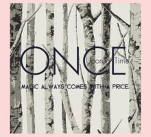 """Once Upon a Time (OUAT) - """"Magic Always Comes with a Price."""" One Piece - Long Sleeve"""
