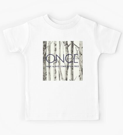 """Once Upon a Time (OUAT) - """"Magic Always Comes with a Price."""" Kids Tee"""
