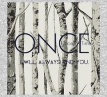 """Once Upon a Time (OUAT) - """"I Will Always Find You."""" Kids Clothes"""