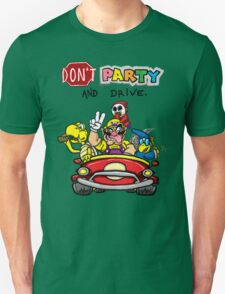 DON'T PARTY AND DRIVE T-Shirt