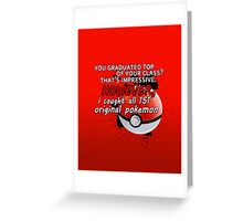 Pokemon Bragger Greeting Card