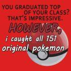 Pokemon Bragger by Ryadasu