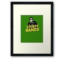 NIGHTCRAWLER - STEADY HANDS  Framed Print