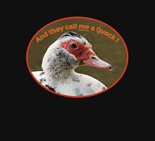 "Muscovy Duck ""Quack"" T-Shirt Unisex T-Shirt"