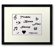 I ♥ Music (Style #2 - Black Writing) Framed Print