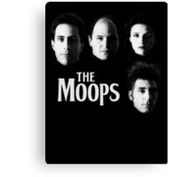 The Moops Canvas Print