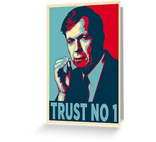 CIGARETTE SMOKING MAN TRUST NO 1 Greeting Card