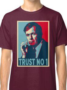 CIGARETTE SMOKING MAN TRUST NO 1 Classic T-Shirt
