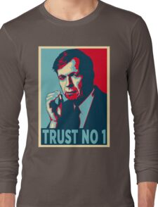 CIGARETTE SMOKING MAN TRUST NO 1 Long Sleeve T-Shirt
